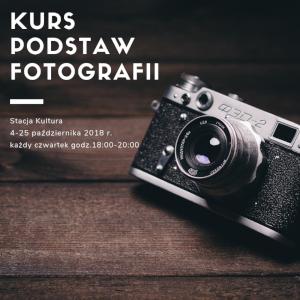 Kurs Podstaw Fotografii z elementami zaawansowanych technik