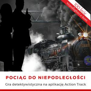 Pociąg do niepodległości – detektywistyczna gra na aplikację Action Track