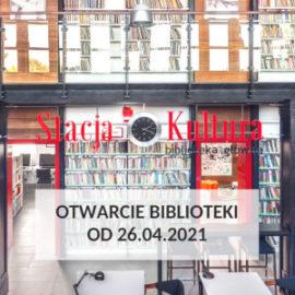Otwarcie biblioteki od 26.04.2021