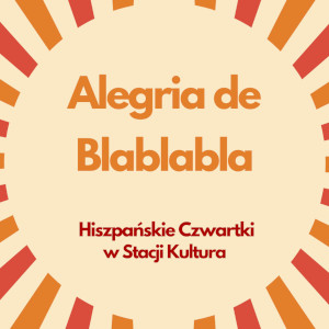 Hiszpańskie czwartki w Stacji Kultura